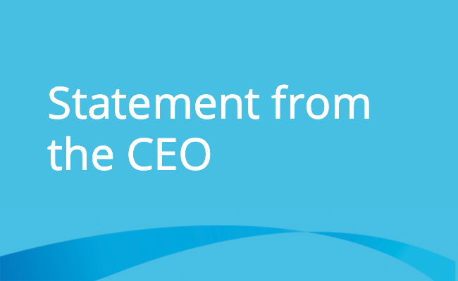 Statement from the CEO